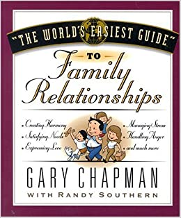 "Image result for ""The World's Easiest Guide"" to Family Relationships"