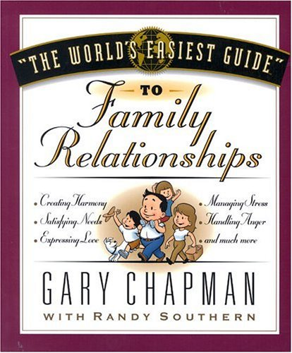 The World's Easiest Guide to Family Relationships (World's Easiest Guides)