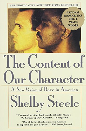 The Content of Our Character: A New Vision of Race In America, 1st Edition