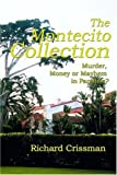 img - for The Montecito Collection: Murder, Money or Mayhem in Paradise? by Richard Crissman (2000-03-14) book / textbook / text book