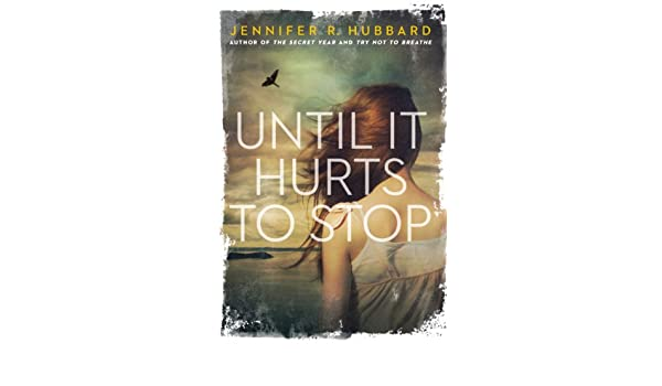 Until It Hurts to Stop (English Edition) eBook: Jennifer ...