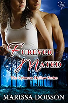 Furever Mated: Crimson Hollow Complete Series by [Dobson, Marissa]