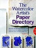 Watercolor Artist's Paper Directory, Ian Sidaway, 1581800347