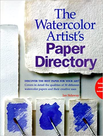 The Watercolor Artist's Paper Directory