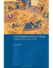 The Persian Book of Kings: An Epitome of the Shahnama of Firdawsi