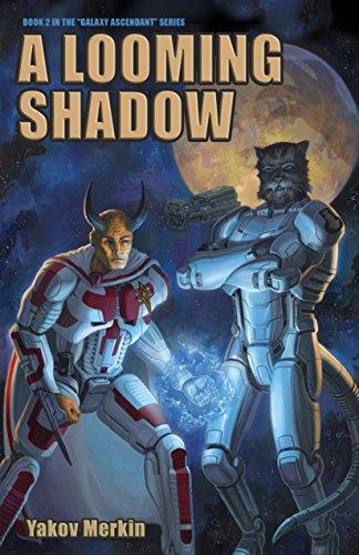 A Looming Shadow (Galaxy Ascendant Book 2)