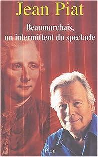 Beaumarchais : Un intermittent du spectacle par Jean Piat
