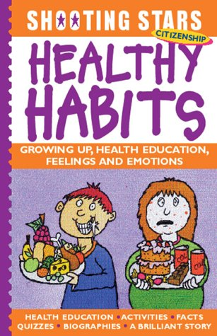 Read Online Healthy Habits (Shooting Stars) PDF