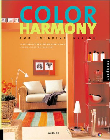 Read Online Color Harmony for Interior Design: A Guidebook for Creating Great Color Combinations for Your Home PDF