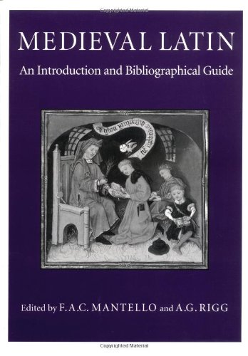 Medieval Latin: An introduction and bibliographical guide