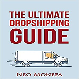 The Ultimate Dropshipping Guide Audiobook