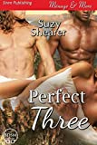 Perfect Three (Siren Publishing Menage and More)