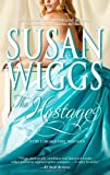 The Hostage, Susan Wiggs, 0778327841