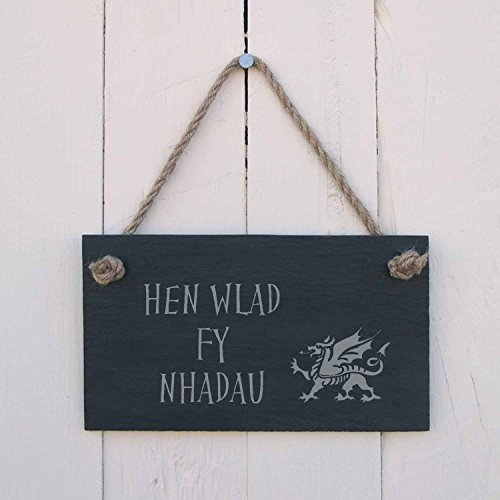 Hen Wlad fy Nhadau - Land of My Fathers - Welsh National Anthem Slate Hanging Sign