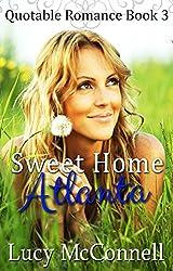 Sweet Home Atlanta: Quotable Romance Book 3