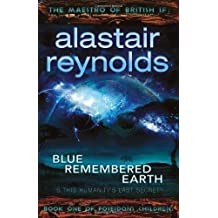 Blue Remembered Earth (Poseidon's Children) by Reynolds, Alastair (2012) Hardcover