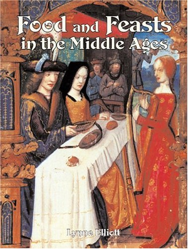 Read Online Food and Feasts in the Middle Ages (Medieval World) pdf