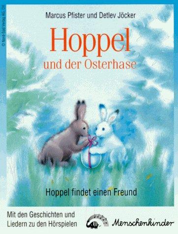 Hoppel und der Osterhase. Liederheft. Hoppel findet einen Freund [Taschenbuch]