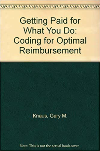 Book Getting Paid for What You Do: Coding for Optimal Reimbursement