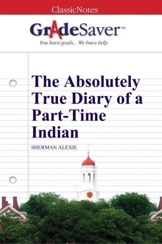 The absolutely true diary of a part time indian essay