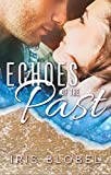 Echoes of the Past - A Small Town Romance