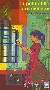 La petite fille aux oiseaux par Lucie Rauzier-Fontayne