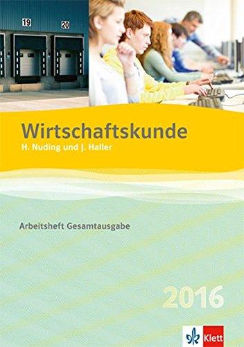 Price comparison product image Wirtschaftskunde - Neubearbeitung 2012. Arbeitsheft Gesamtausgabe