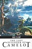 Last Defender of Camelot (Roger Zelazny Collection)