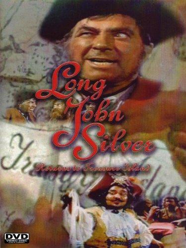 Long John Silver: Returns to Treasure Island (Long John Silver Pirates Of The Caribbean)