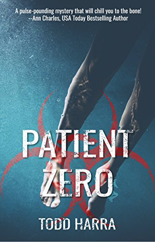 Patient Zero: Clip Undertaking #2 by [Harra, Todd]