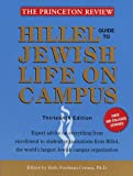 Hillel Guide to Jewish Life on Campus 1998, Princeton Review Staff, 0375750096