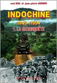 Indochine 1945-1954, tome 1 : La Reconquête
