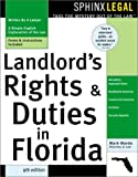 Landlord's Rights and Duties in Florida, Mark Warda, 1572483385