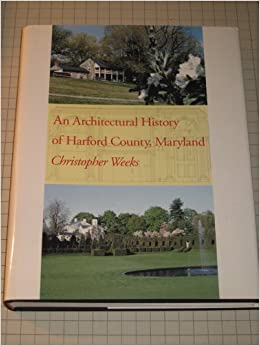 Book An Architectural History of Harford County, Maryland