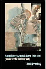 Somebody Should Have Told Us! Paperback