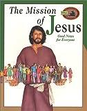 The Mission of Jesus, Ken Ham, 0890513260