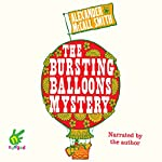 The Bursting Balloons Mystery | Alexander McCall Smith