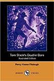 Tom Slade's Double Dare, Percy Keese Fitzhugh, 1406581402