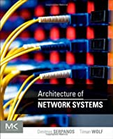 Architecture of Network Systems Front Cover