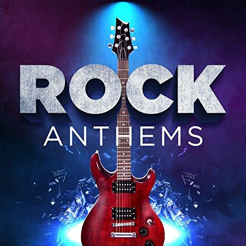 Rock Anthems [Explicit]