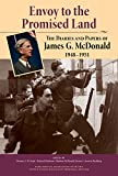 Envoy to the Promised Land: The Diaries and Papers of James G. McDonald, 1948–1951