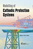 img - for Modelling of Cathodic Protection Systems (Advances in Boundary Elements) book / textbook / text book