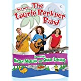 THE LAURIE BERKNER B - WE ARE THE
