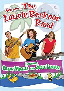 We are . . . The Laurie Berkner Band
