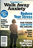 Prevention Guide Magazine 2018 Walk Away Anxiety (small) reduce your stress
