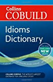 Idioms Dictionary, Collins and HarperCollins UK Staff, 0007435495