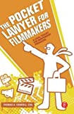 The Pocket Lawyer for Filmmakers: A Legal Toolkit for Independent Producers