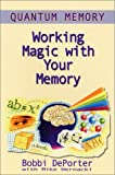img - for Quantum Memory : Working Magic with Your Memory book / textbook / text book