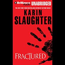 Fractured Audiobook by Karin Slaughter Narrated by Phil Gigante