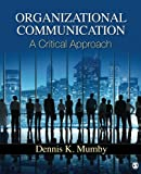 Organizational Communication 1st Edition